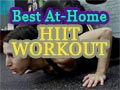 Best At-Home HIIT Workout