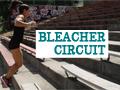 Calorie Crushing Bleacher Circuit