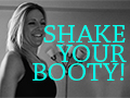 Shake Your Booty to Get Fit!