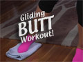 Gliding Butt Workout