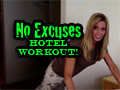 No Excuses Hotel Room Workout