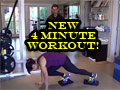 Brand New 4-Minute Workout