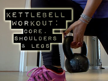 Kettlebell Workout for Core, Shoulders and Legs