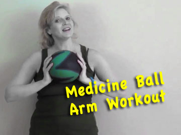Medicine Ball Arm Workout