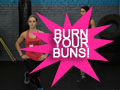 BURN YOUR BUNS!