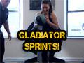 Gladiator Sprints