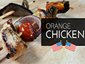 July 4th Grilled Orange Chicken Kabob Recipe!