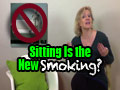 Sitting Is the New Smoking??