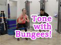 Tone with Bungees! Thighs & Glutes Exercises