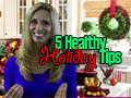 5 Healthy Holiday Tips